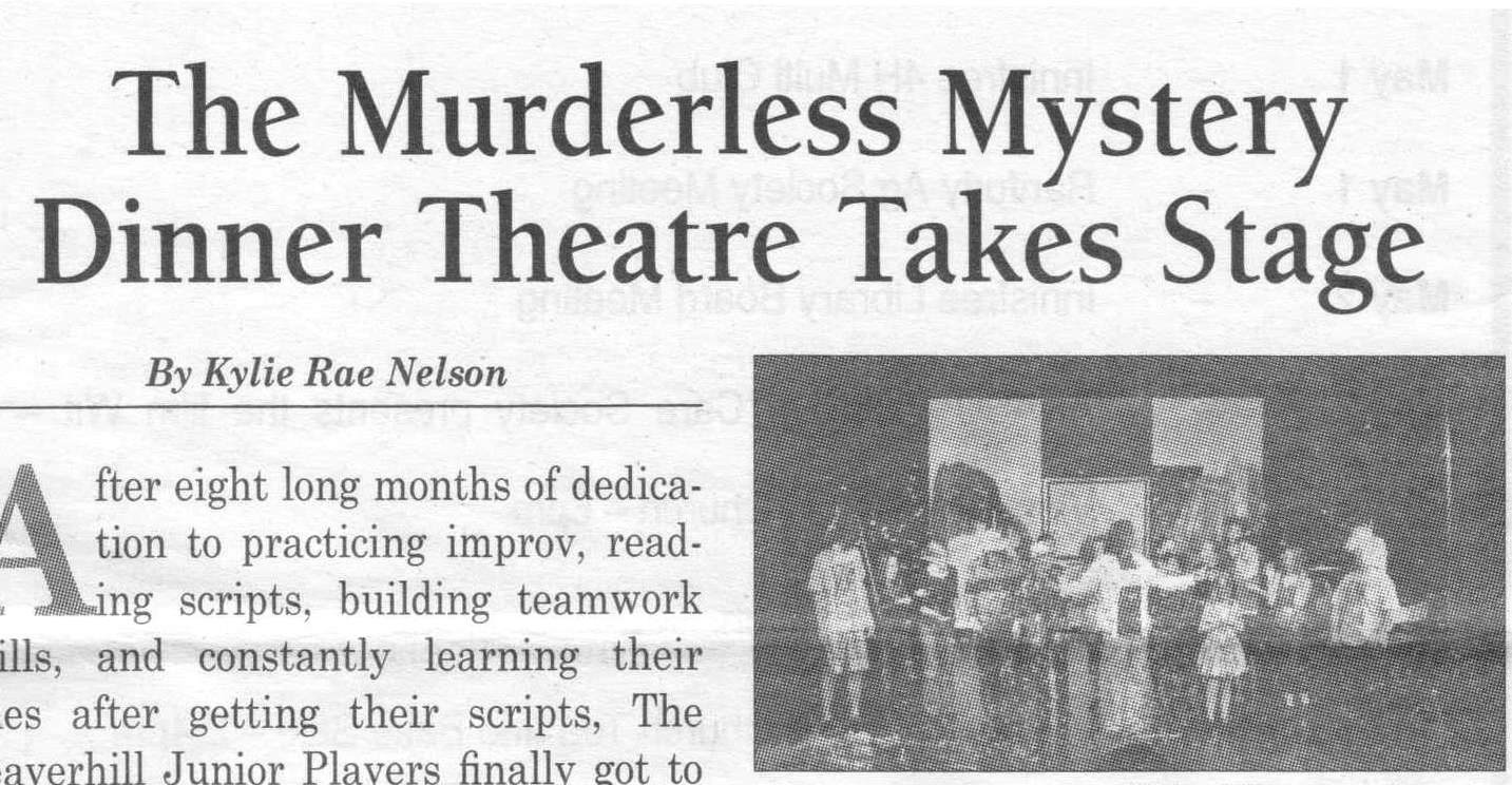 Murderless Mystery Dinner Theatre in the Hiway 16 News